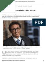 El argentino que custodia los rollos del mar Muerto - 12.08.2015 - lanacion.pdf