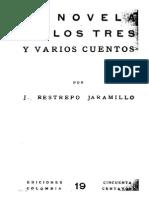 Jose Restrepo Jaramillo - Ediciones Colombia - Novela y Cuentos