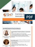 SHP Training - Carreira No Mercado Financeiro
