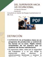 6. Papel Del Supervisor Hacia La Salud Ocupacional
