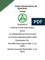 Independencia Dominica y La Primera Republica