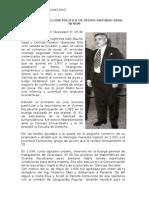 Vida y Proyeccion Politica de Pedro Antonio Saad Niyaim