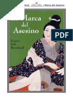 Rowland Laura Joh - Sano Ichiro 10 - La Marca Del Asesino