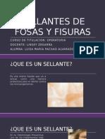 SELLANTES DE FOSAS Y FISURAS.pptx