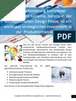 Design Optimierung komplexer mechanischer Systeme, bereits in der konzeptionellen Design Phase, ist ein wichtiges strategisches Investment in die  Produktentwicklung