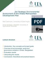 Evaluation of the SEA of the Dhaka Metropolitan Plan