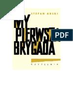 Arski, Stefan - My Pierwsza Brygada – 1963 (Zorg)
