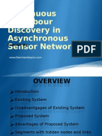 Continuous Neighbour Discovery in Asynchronous Sensor