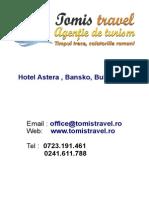 Hotel Astera Bansko Bulgaria