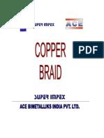 Copper Braids sizzing