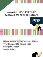 Konsep Dan Prinsip Manajemen Kebidanan