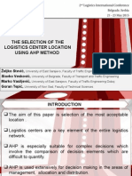 The Selection of the Logistics Center Location Using Ahp Method