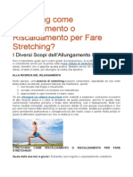Stretching Come Riscaldamento o Riscaldamento Per Fare Stretching