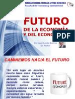Futuro de la Economía y de los Economistas - Enrique Huerta Berríos