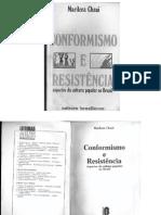 Conformismo e Resistencia Aspectos Da Cultura Popular No Brasil Marilena Chaui