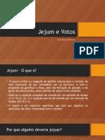 Jejum e Votos