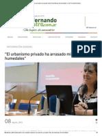 """""""El Urbanismo Privado Ha Arrasado Miles de Hectáreas de Humedales"""" _ San Fernando Nuestro"""