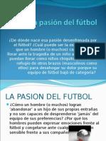 La Pasión Del Fútbol