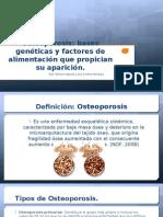 Bases Genéticas de La Osteoporosis