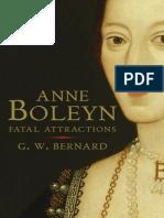 Anne Boleyn - Fatal Attraction