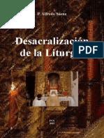 P. Alfredo Sáenz - Desacralización de La Liturgia