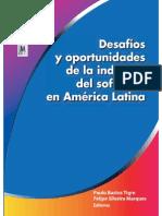 Desafíos y Oportunidades de La Industria Del Software en América Latina