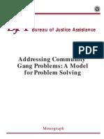 Addressing Community Gang Problems a Model