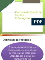 10 - Protocolo Estudio de Familia - Genograma.ppt