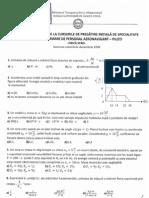 Examenul de Admitere Scoala Superioara de Aviatie Civila matematica fizica2009