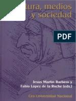 Martin Barbero Jesus - Cultura Medios Y Sociedad.pdf