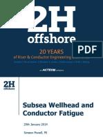 6803456e0465fa81569ea979e74d6e48 2014 AADE Riser Meeting Subsea Wellhead and Conductor Fatigue