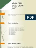 Teori Pendidikan Dan Pembangunan Masyarakat