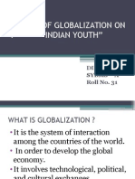 Effects of Globalisation on Indian Youth- Sybms a- 31