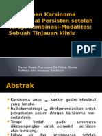 Manajemen Karsinoma Kanal Anal Persisten Setelah Terapi Kombinasi-Modalitas - EDIT