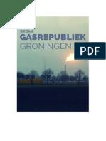 Rik Zaal - Gasrepubliek Groningen