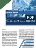 Plan Director TF Innova 2012-2013