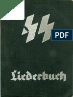Waffen-SS Liederbuch - Herausgegeben Vom Rasse- Und Siedlungshauptamt