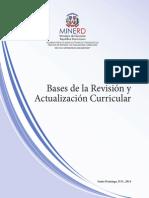 Bases de La Revisión y Actualización Curricular MINERD