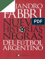 Fabbri Alejandro -ŸNuevas Historias Negras Del Futbol Argentino