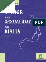 O Amor e a Sexualidade Na Biblia - Pierre Deberge.pdf