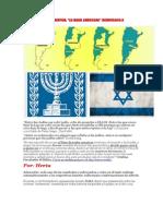 Informe Especial Argentina la Israel Americana Democracia o Dictadura Sionista