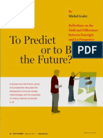 To Predict Or To Build The Future
