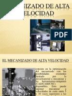 Mecanizado de Alta Velocidad (Procesos II)