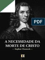 A Necessidade da Morte de Cristo - Stephen Charnock.pdf