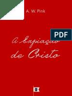 A Expiação de Cristo, por A. W. Pink.pdf