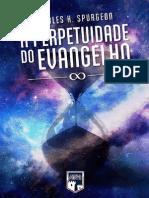 A Perpetuidade do Evangelho (C.H.Spurgeon).pdf