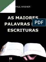As Maiores Palavras das Escrituras - Paul David Washer.pdf
