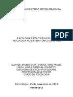 PSICOLOGIA E POLÍTICAS PÚBLICAS - PSICOLOGIA NO SISTEMA ÚNICO DE SAÚDE