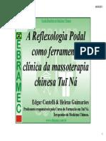 A Reflexologia Como Ferramenta ClÃ-nica Da Massoterapia Chinesa Tui Na