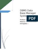 DBMS Data Base Manager System